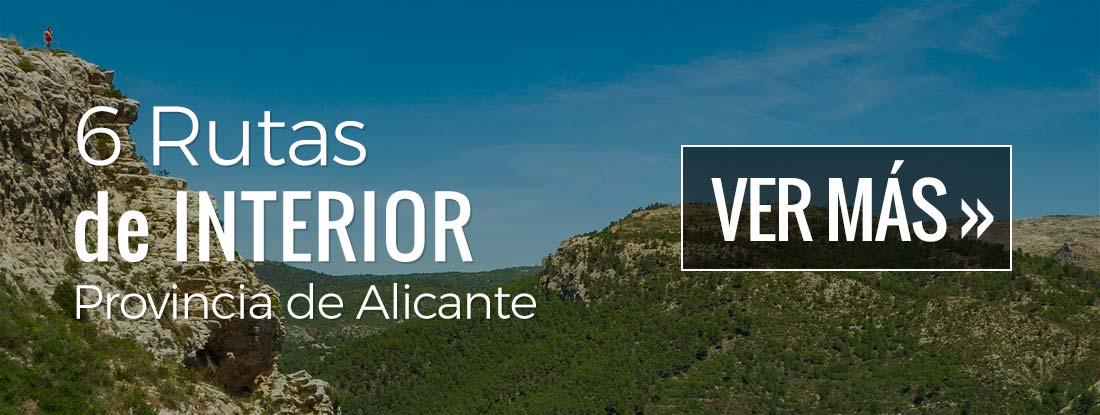 6 Rutas de Interior en la provincia de Alicante
