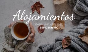 Alojamientos amantes del senderismo en la provincia de Alicante
