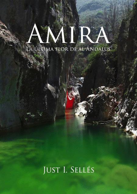 Amira, nueva novela de Just I. Sellés