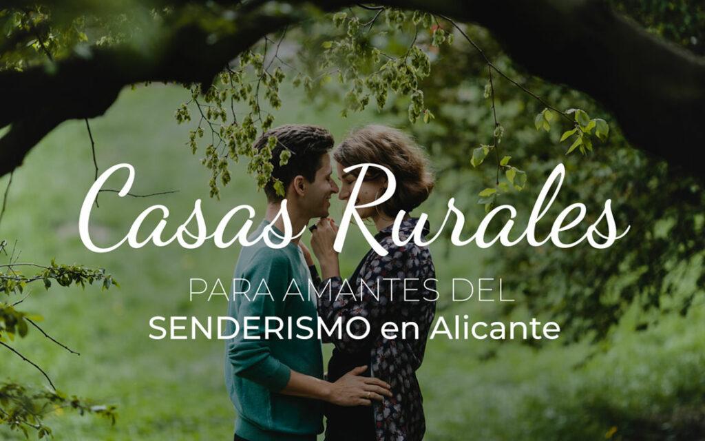 Casas Rurales con Encanto en Alicante