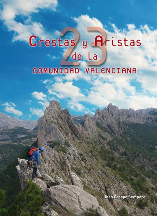 Crestas y Aristas de la Comunidad Valenciana