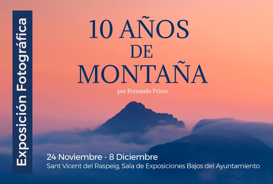 "Exposición fotográfica ""10 Años de Montaña"""