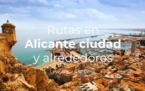 Rutas en Alicante ciudad y alrededores