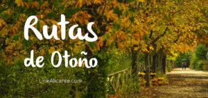 Rutas de Otoño en la provincia de Alicante